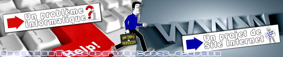 Il y a toujours une solution avec BM INFO SERVICES